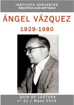 Guía de lectura sobre Ángel Vázquez